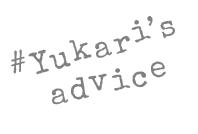 yukari's advice