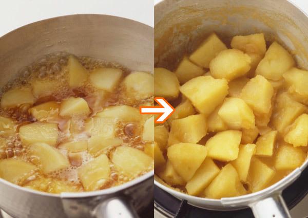 煮もののレシピによく出てくる「汁けがなくなる」状態 じゃがいも